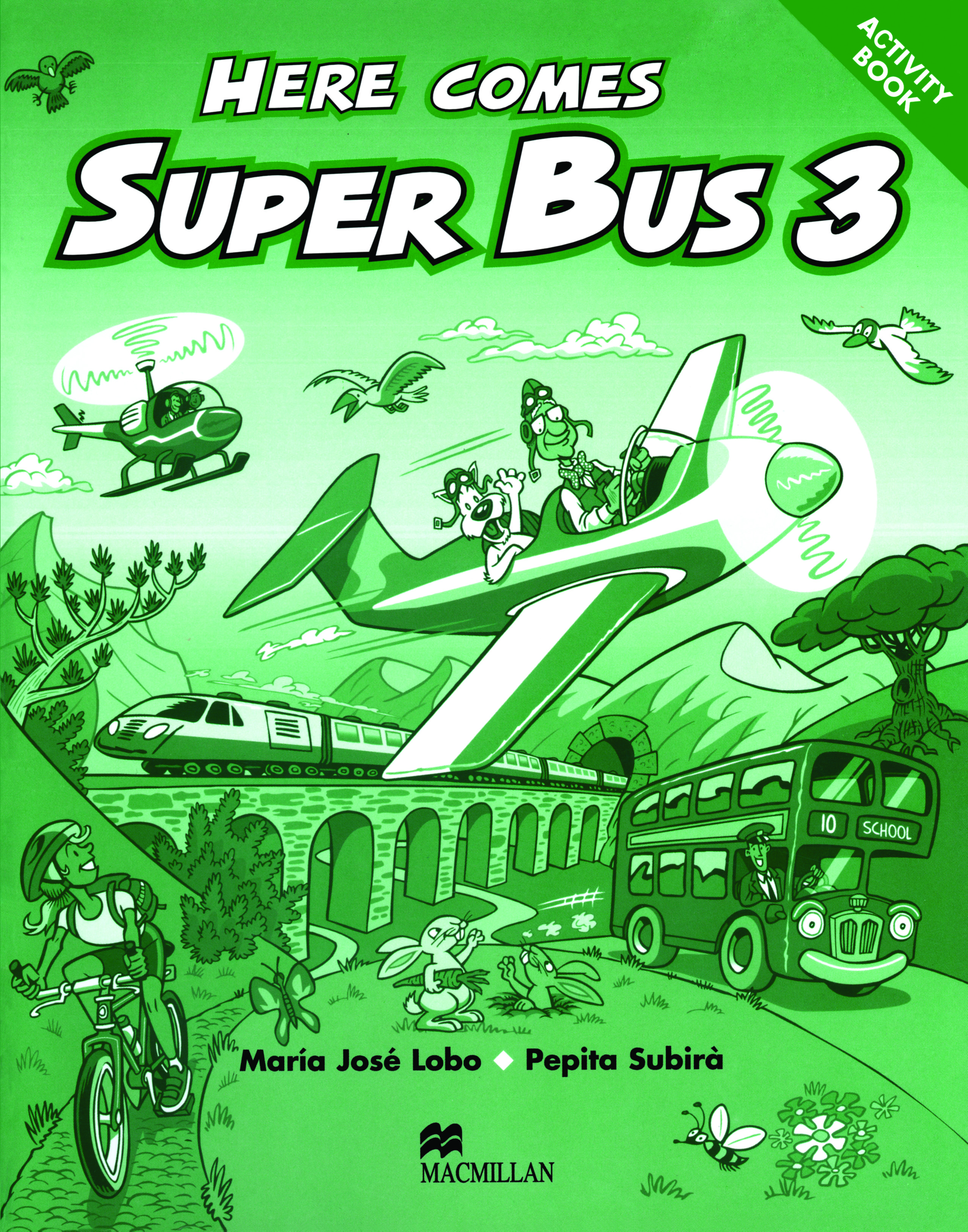 Here Comes Super Bus 3 Activity Book